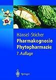 Pharmakognosie - Phytopharmazie (Springer-Lehrbuch) - R. Hänsel, O. Sticher