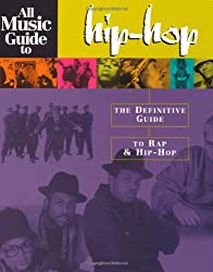 All Music Guide to Hip Hop (Amg All Media Guide)