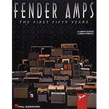 Fender Amps: The First Fifty Years by John Teagle (1995-07-01)