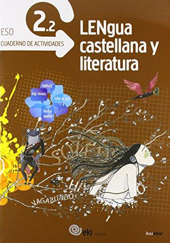 EKI DBH 2. Lengua castellana y Literatura 2. Cuaderno de actividades 2.2 (EKI 2) - 9788415586531