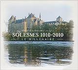 Solesmes 1010-2010 : Le Millénaire