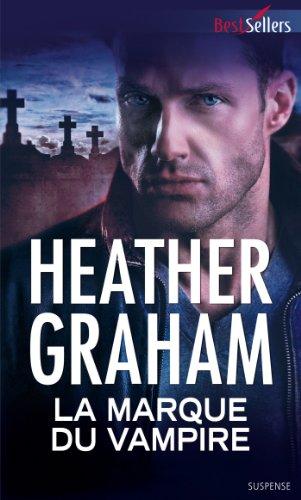 La marque du vampire (Best-Sellers) par Heather Graham