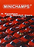 Buch: Minichamps a Passion for Model Cars Vol. 1