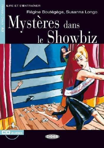 Mystères dans le showbiz. Con CD (Lire et s'entraîner)