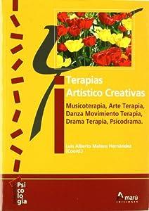 psicoterapia artística: Terapias Artistico Creativas (Psicologia (amaru))