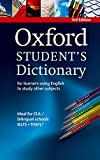 Oxford student's dictionary : For learners using english to study other subjects