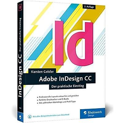 InDesign CC : Der praktische Einstieg