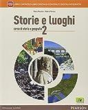 Storie e luoghi. Per le Scuole superiori. Con e-book. Con espansione online: 2