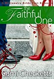 The Faithful One (A Billionaire Bride Pact Romance)