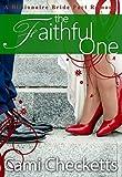 The Faithful One (A Billionaire Bride Pact Romance)