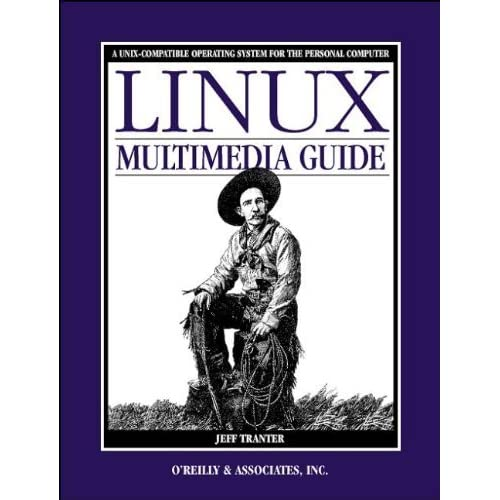 Linux Multimedia Guide by Jeff Tranter (1996-10-11)