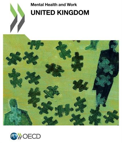 Mental Health and Work Mental Health and Work: United Kingdom par Oecd Organisation For Economic Co-Operation And Development