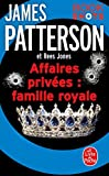 Affaires privées : Famille royale : Bookshots (Thrillers) (French Edition)