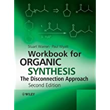 Workbook for Organic Synthesis: The Disconnection Approach (English Edition)