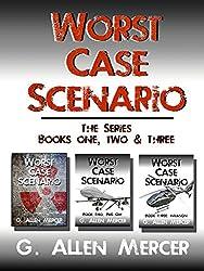 Worst Case Scenario: The Series: Books 1, 2 & 3