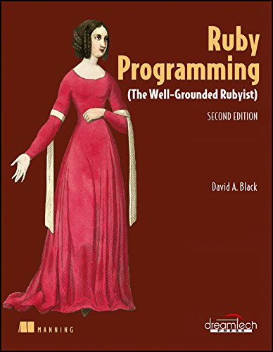 Ruby Programming: The Well-Grounded Rubyist, 2Ed