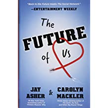 The Future of Us by Jay Asher (2012-10-16)
