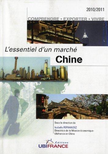 L'essentiel d'un marché Chine