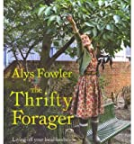 TheThrifty Forager:  Living Off Your Local Landscape