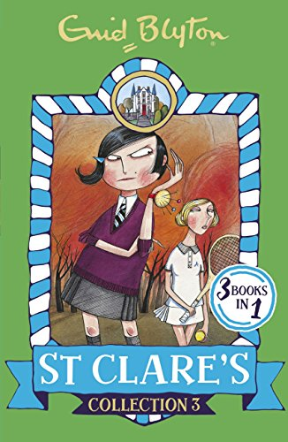St Clare's collection 3. Books 7-9