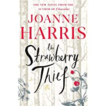 The Strawberry Thief: The new novel from the bestselling author of Chocolat