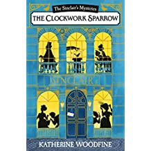 The Clockwork Sparrow (Sinclair's Mysteries)