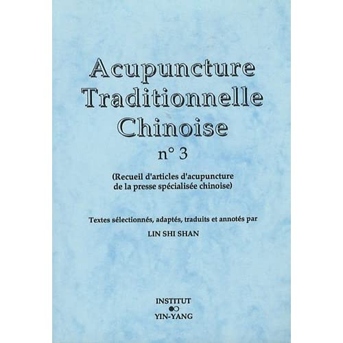 Acupuncture traditionnelle chinoise n° 3