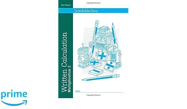 Written Calculation: Multiplication Book 2 - KS2, Ages 7-11: Amazon ...