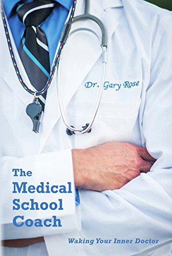 The Medical School Coach: Waking Your Inner Doctor book cover