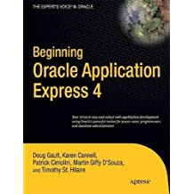 (Beginning Oracle Application Express 4 (New)) By Gault, Doug (Author) Paperback on (04 , 2011)