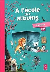 A l'école des albums CP Série 2 : Imagier