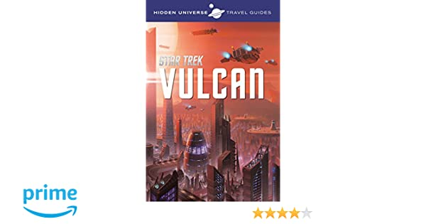 HIDDEN UNIVERSE TRAVEL GUIDES: STAR TREK: Amazon.de: DAYTON WARD:  Fremdsprachige Bücher