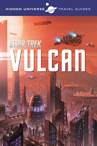 Hidden Universe Travel Guide. Star Trek por Dayton Ward