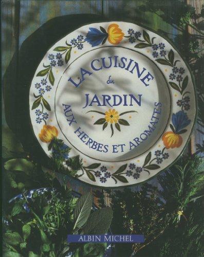 """<a href=""""/node/65036"""">La Cuisine du jardin aux herbes et aromates</a>"""