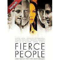 Fierce People - Jede Familie hat ihre Geheimnisse