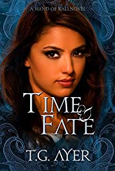 Time & Fate: The Hand of Kali #3 (The Hand of Kali Series) (English Edition)