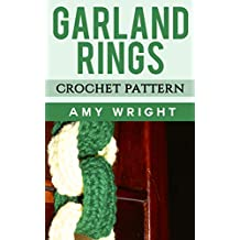 Garland Rings: Crochet Pattern (English Edition)