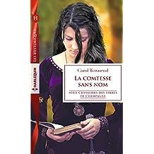 La comtesse sans nom (Chevaliers des terres de Champagne t. 5)