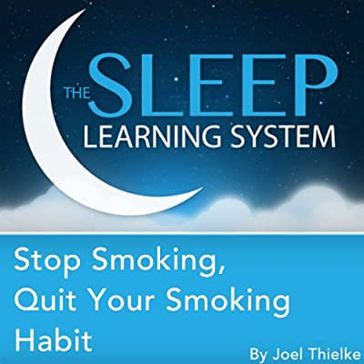 Stop Smoking, Quit Your Smoking Habit with Hypnosis, Meditation, and Affirmations: The Sleep Learning System by Motivational Hypnosis Help LLC