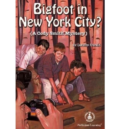 By Francis, Dorothy ( Author ) [ Bigfoot in New York City? (Cover-To-Cover Books) ] Aug - 2000 { Library Binding } (New Bigfoot In York)