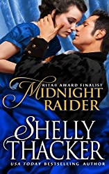 Midnight Raider (Escape with a Scoundrel) (Volume 2) by Shelly Thacker (2015-02-10)