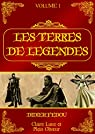 Les Terres de Légendes: Volume 1 par Fédou