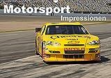Motorsport - Impressionen (Wandkalender 2019 DIN A3 quer): 13 faszinierende Seiten aus der Welt des Motorsports in einem Kalender (Monatskalender, 14 Seiten ) (CALVENDO Sport)