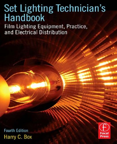 focal boxen Set Lighting Technician's Handbook: Film Lighting Equipment, Practice, and Electrical Distribution (English Edition)