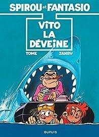 Spirou et Fantasio, tome 43 : Vito la déveine par Philippe Tome