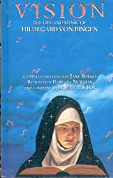Vision: The Life and Music of Hildegard von Bingen by Hildegard Of Bingen (1995-11-01)