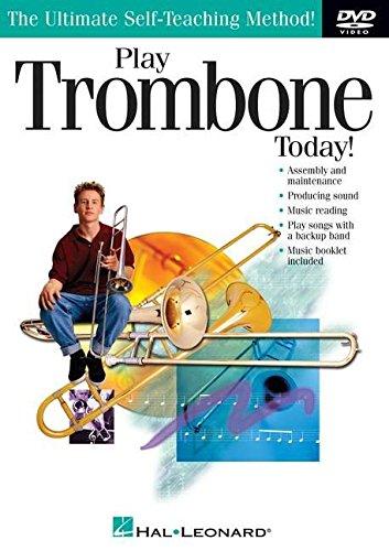 Play Trombone Today! the Ultimate Self-Teaching Method