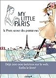 My Little Paris: Le Paris secret des Parisiennes