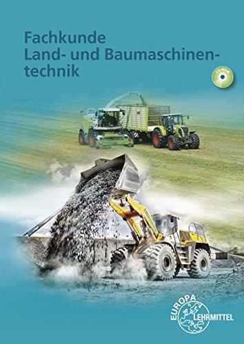 Fachkunde Land- und Baumaschinentechnik -
