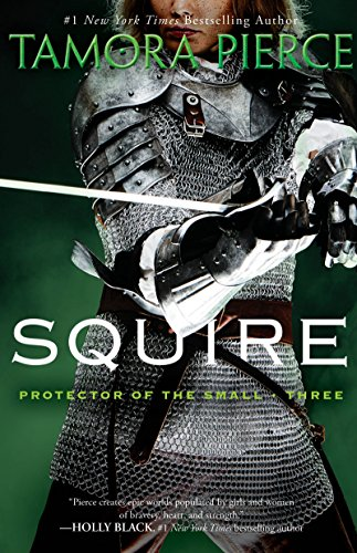 Squire: Book 3 of the Protector of the Small Quartet (English Edition) de